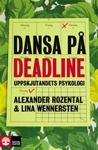 dansa-pa-deadline-uppskjutandets-psykologi